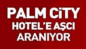 Palm City Hotel'e Aşçı Aranıyor