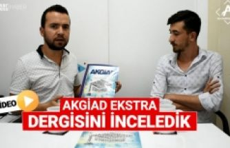 AKGİAD Ekstra Dergisini inceledik | VİDEO
